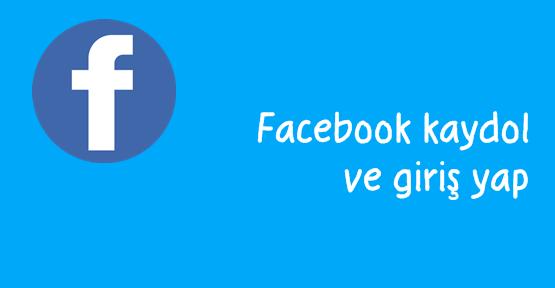 Facebook kaydol ve giriş yap, facebook şubat 2017