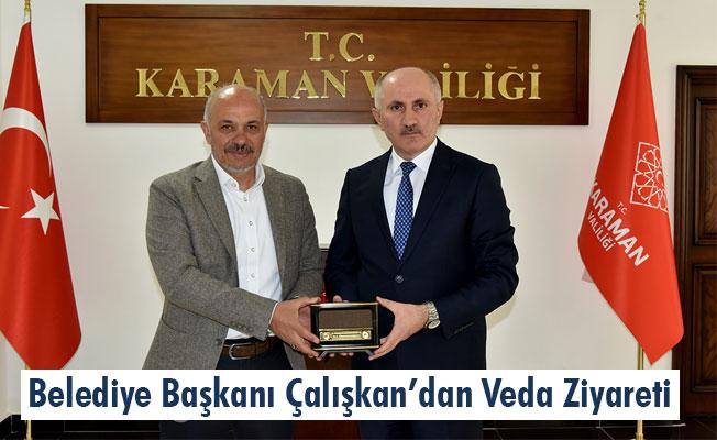 Belediye Başkanı Çalışkan'dan Veda Ziyareti