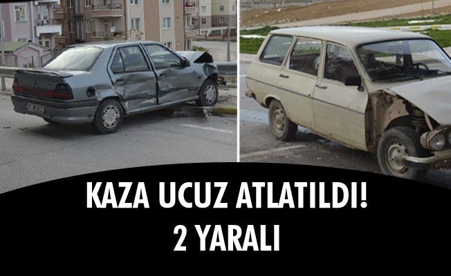 KAZA UCUZ ATLATILDI! 2 YARALI