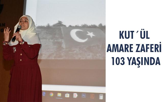 KUT´ÜL AMÂRE ZAFERİ 103 YAŞINDA