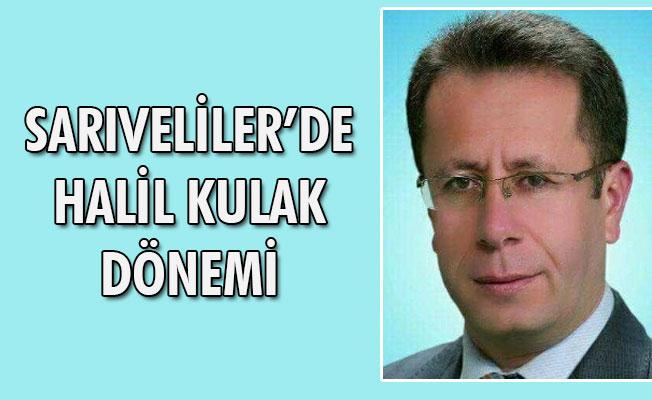 SARIVELİLER'DE  HALİL KULAK  DÖNEMİ