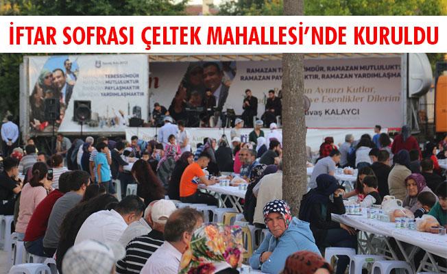 İFTAR SOFRASI ÇELTEK MAHALLESİ'NDE KURULDU