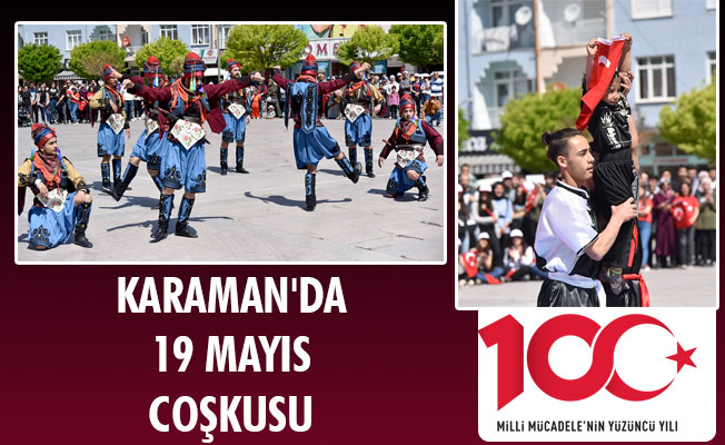 KARAMAN'DA 19 MAYIS COŞKUSU