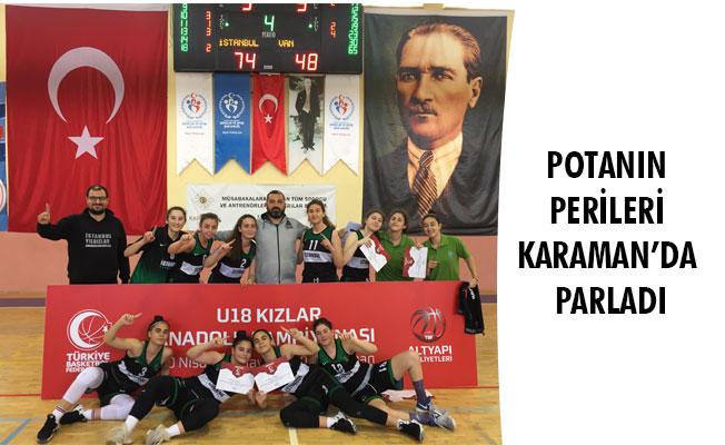 POTANIN PERİLERİ KARAMAN'DA PARLADI