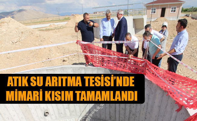 ATIK SU ARITMA TESİSİ'NDE MİMARİ KISIM TAMAMLANDI