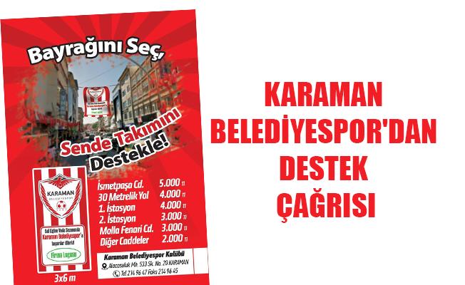KARAMAN BELEDİYESPOR'DAN DESTEK ÇAĞRISI
