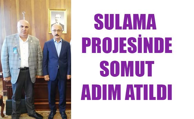 SULAMA PROJESİNDE SOMUT ADIM ATILDI
