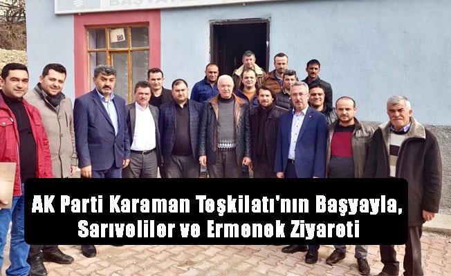AK Parti Karaman Teşkilatı'nın Başyayla, Sarıveliler ve Ermenek Ziyareti