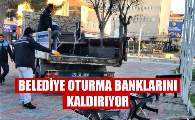 BELEDİYE OTURMA BANKLARINI KALDIRIYOR