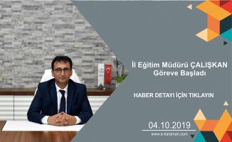 İl Millî Eğitim Müdürü Mehmet Çalışkan'ın Göreve Başlama Mesajı