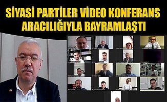 KARAMAN'DA SİYASİ PARTİLER VİDEO KONFERANS ARACILIĞIYLA BAYRAMLAŞTI