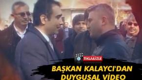 BAŞKAN KALAYCI'DAN DUYGUSAL VİDEO