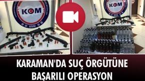 KARAMAN#039;DA SUÇ ÖRGÜTÜNE BAŞARILI OPERASYON